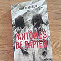 J'ai lu fantômes de papier de julia haeberlin (editions presses de la cité)