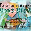 Taller mixed media online gratuito!!