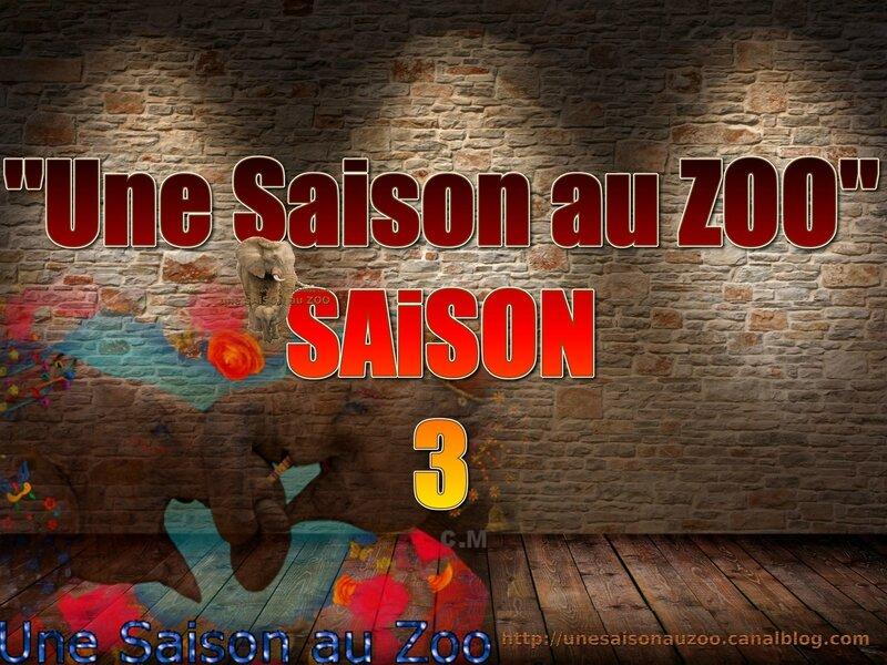 - une SAiSON au ZOO saison 3