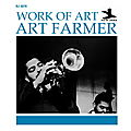 Art Farmer - 1953-54 - Work Of Art (New Jazz)