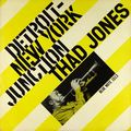 Thad Jones - 1956 - Detroit-New York Junction (Blue Note)