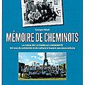 Mémoire de cheminots - un livre de lvdr