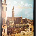 De l'esprit des villes : nancy et l'europe urbaine au siècle des lumières 1720-1770