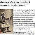 Expulser les bretons d'île de france: provoc ou canular?