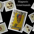 Magnets gourmands