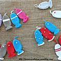 Les petits poissons ....à accrocher au porte-clé pour les vacances !!