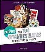 Le petit zapping des 100 grandes dates de l'Histoire de France couv