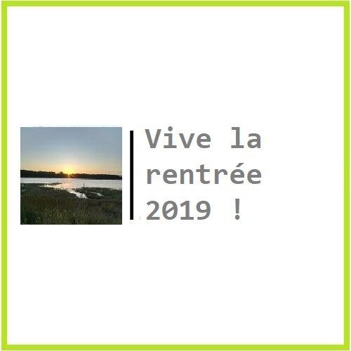 Vive la rentrée 2019 !