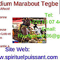 Grand medium marabout voyant maitre tegbe