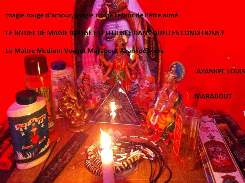 magie rouge d'amour, magie rouge retour de l'être aimé avec AZANKPE LOUIS