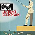 La chance de l'écrivain : le so british david lodge nous dévoile ses secrets..