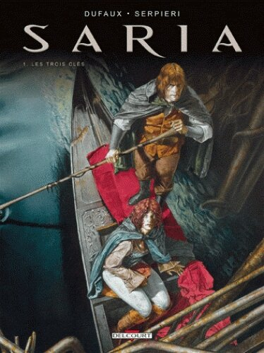 Saria, tome 1, Les trois clés