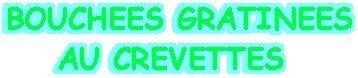 BOUCHEES_GRATINEES_AUX_CREVETTES