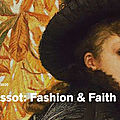 Exhibition presents first reassessment of james tissot's oeuvre in 20 years