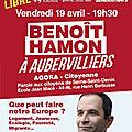 Agora citoyenne, le 19 avril a 19h30 a aubervilliers avec benoît hamon!