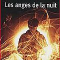 Les anges de la nuit - john connolly