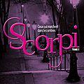 Scorpi tome 1 - ceux qui marchent dans les ombres de roxanne dambre