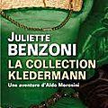 La collection kledermann de juliette benzoni