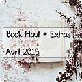 [book haul + extras] avril 2019