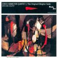 Chico Hamilton Quintet With Eric Dolphy - 1958 - The Original Ellington Suite (Pacific Jazz)
