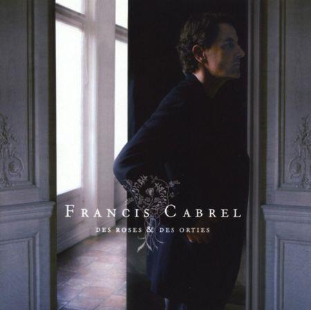 Francis_Cabrel_Des_Roses_et_des_Orties