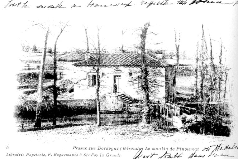 1910 le Moulin de Pinoumat