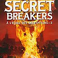 Secret breakers 2, le code de dorabella -h.l. dennis.