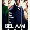 Affiche officielle de bel ami avec robert pattinson et uma thurman
