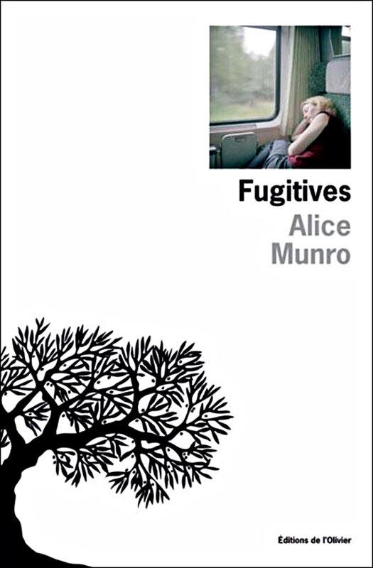 Alice Munro - Fugitives