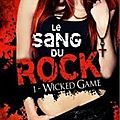 Le sang du rock (t1 wicked game) de jeri smith-ready