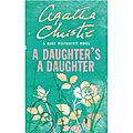 A daughter's a daughter, de mary westmacott