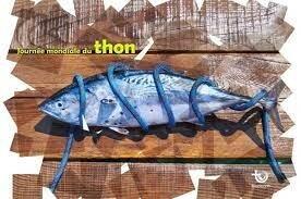 Tired Earth | Journée mondiale du thon