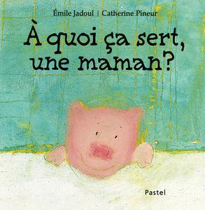 ca_sert___quoi_une_maman