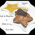 gâteaux au cacao amer, coulis de mandarines