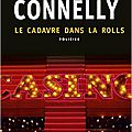 Le cadavre dans la rolls, de michael connelly (harry bosch #5)