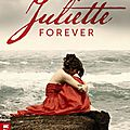 Juliette forever (tome 1), stacey jay