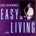Ike Quebec - - 1962 - Easy Living (Blue Note)