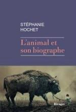 Hochet_ Animal et son biographe