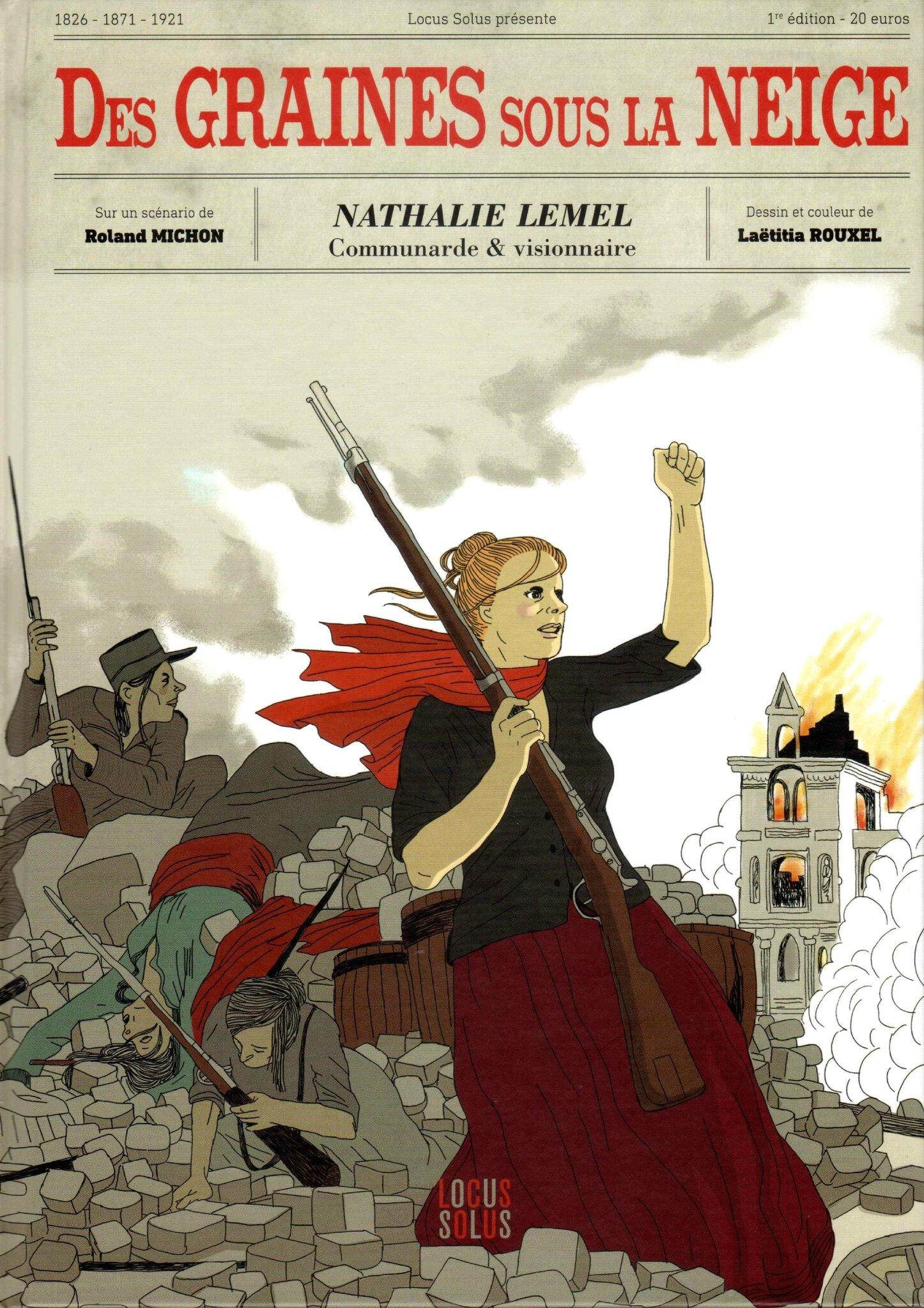 Nathalie Lemel : le roman graphique d'une oubliée de l'histoire