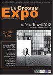 Affiche 2012 la grosse exposition Noisy le Sec