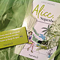 Alice, superbe ! luce michel