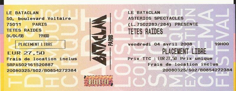 2008 04 Tetes Raides Bataclan Billet