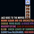 Manny Albam And His Orchestra - 1962 - Jazz Goes To The Movies (Impulse!)