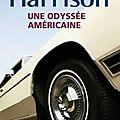 _une odyssée américaine_ de jim harrison (2008)