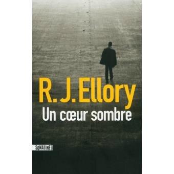 Un coeur sombre RJ Ellory