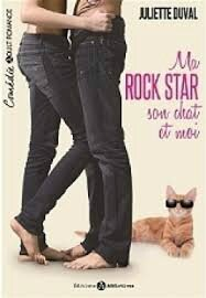 Ma rock star son chat et moi de Juliette Duval