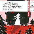 _le château des carpathes_, de jules verne (1892)