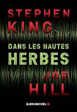 Dans les Hautes Herbes - Stephen King et Joe Hill