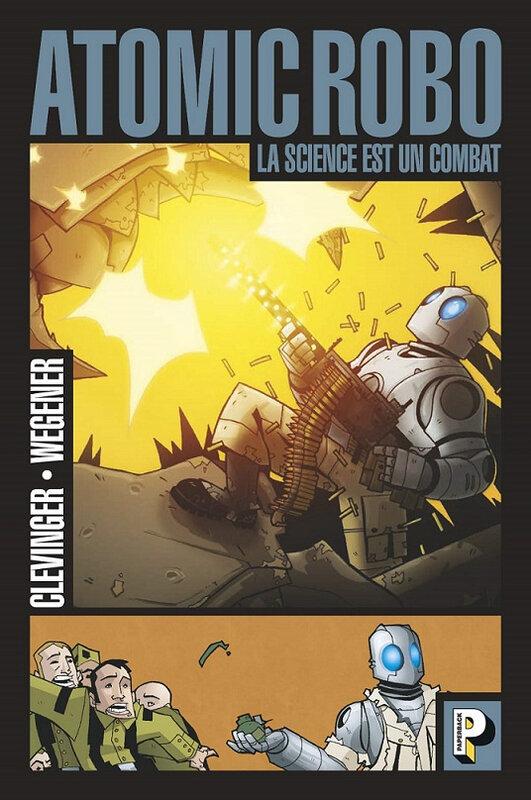 paperback atomic robo 01 la science est un combat