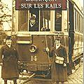 Le tram autrefois, aux chaprais....